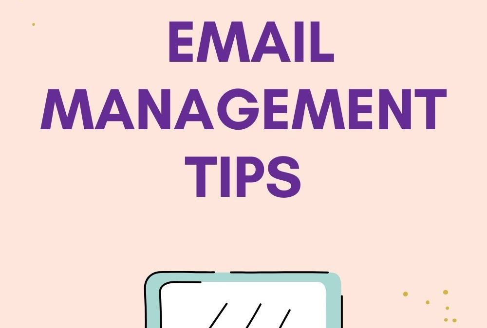 7 Email Management Tips