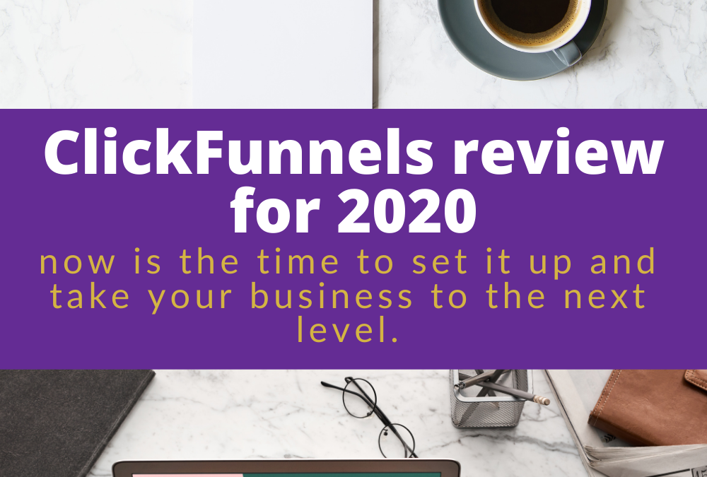 ClickFunnels review for 2020